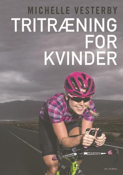 Michelle Vesterby - tritræning for kvinder - bog