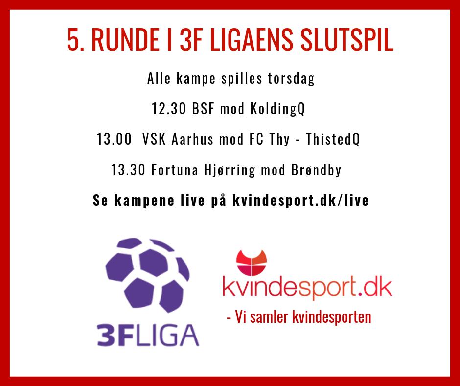 5. runde slutspil 3F Liga