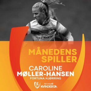 Caroline Møller-Hansen Månedens Spiller